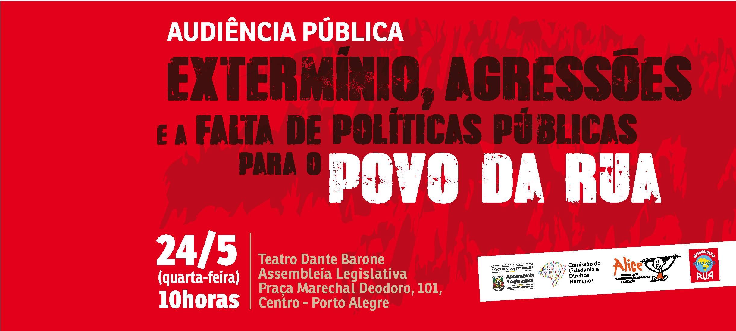 Moradores de Rua articulam Audiência Pública  para denunciar extermínio e violência